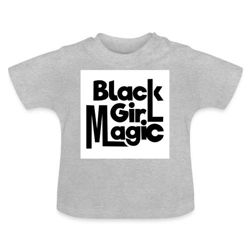 Black Girl Magic 2 Black Text - Baby T-Shirt