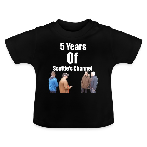 5 Years Of Scottie's Channel - Baby T-Shirt