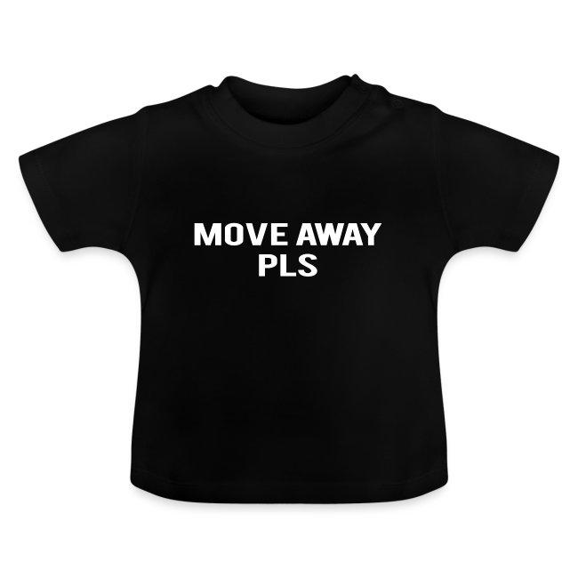 Move Away Please