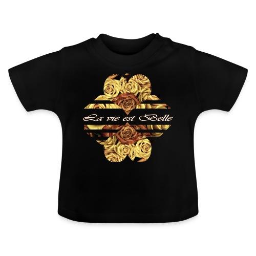 La vie est belle - Das Leben ist schön - Baby T-Shirt