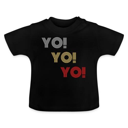 YO! - Baby T-Shirt