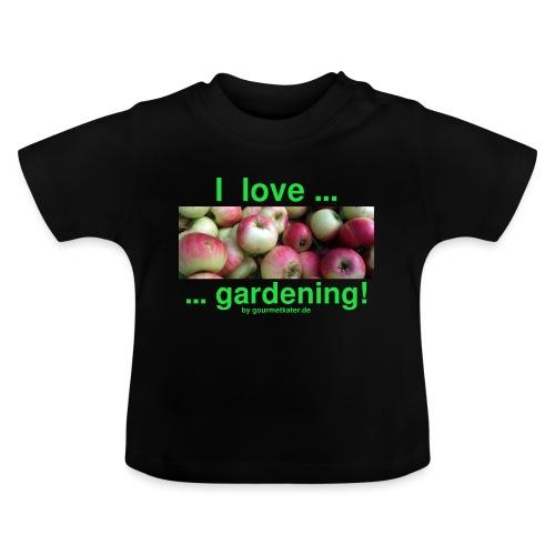 Äpfel - I love gardening! - Baby T-Shirt