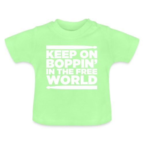 Keep on Boppin' - Baby T-Shirt