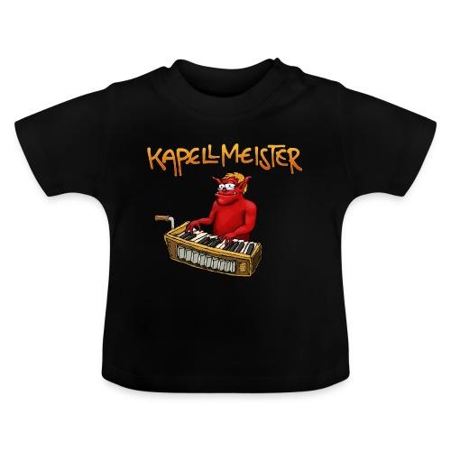 Kapellmeister - Baby T-Shirt