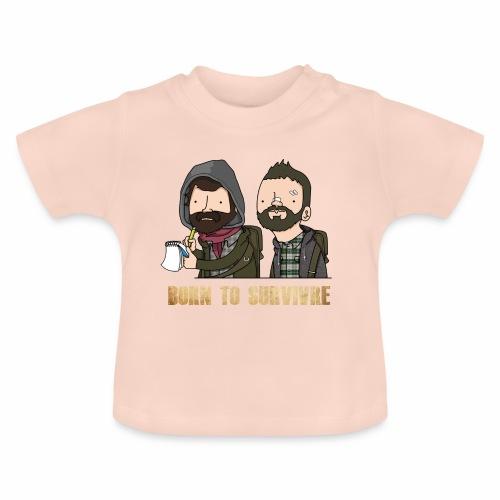 Born to Survivre - T-shirt Bébé