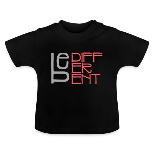 Be different - Fun Spruch Statement Sprüche Design - Baby T-Shirt