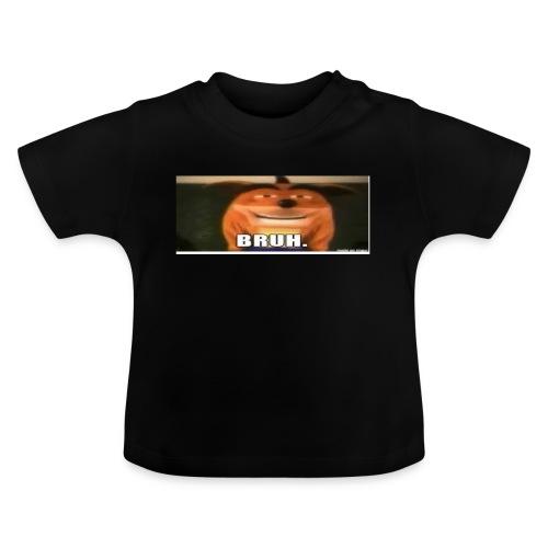 BRUH - Baby T-Shirt