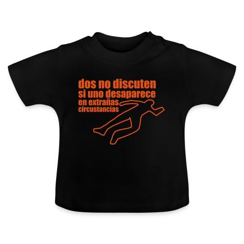 dos no discuten - Camiseta bebé