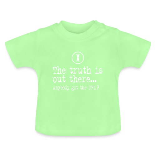 TheTruthIsOutThere - Baby T-shirt