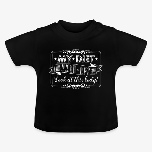 Handlettering My diet paid off (W) - Baby T-shirt