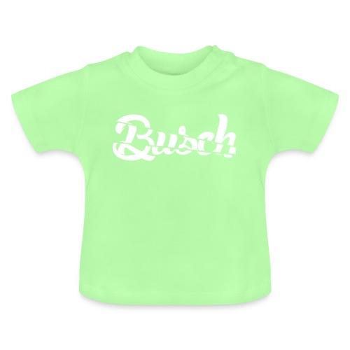 Busch shatter - Baby T-shirt