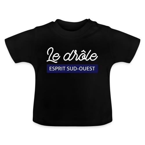 Le drôle - T-shirt Bébé