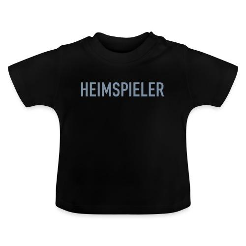 HEIMSPIELER - Baby T-Shirt