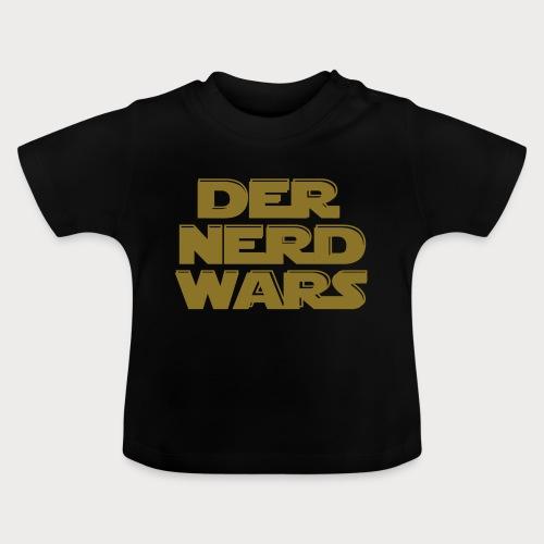der nerd wars - Baby T-Shirt