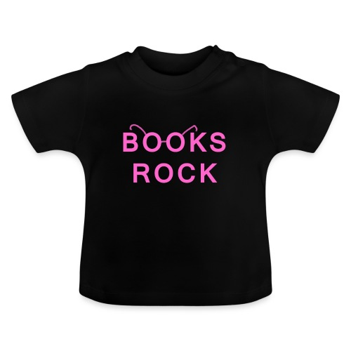 Books Rock Pink - Baby T-Shirt