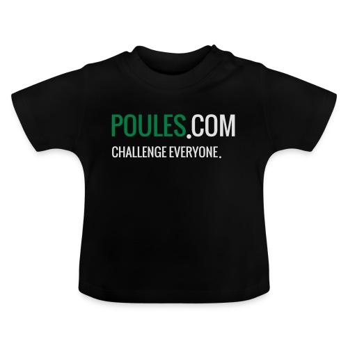 Challenge Everyone - Baby T-shirt