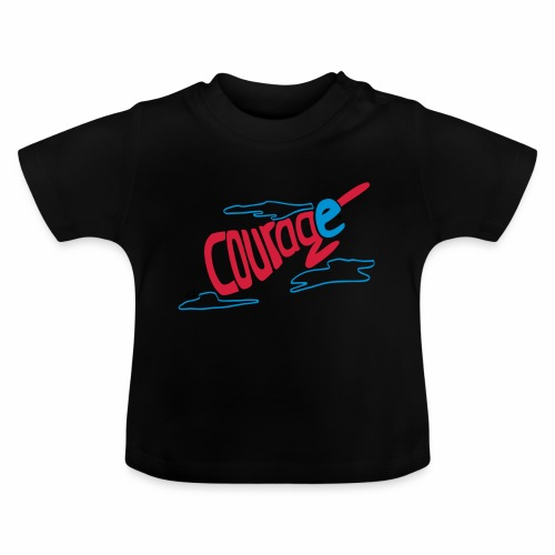 Courage superhero eco / fairtrade - Baby T-Shirt