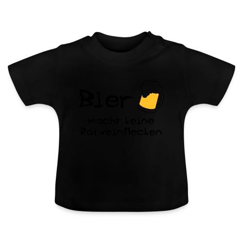 Bier macht keine Rotweinflecken - Baby T-Shirt