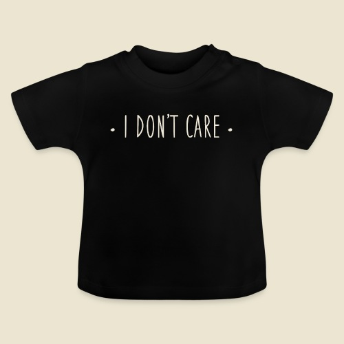 I don't care - T-shirt Bébé