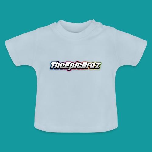 TheEpicBroz - Baby T-shirt