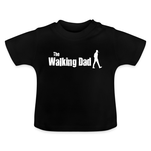 the walking dad white text on black - Baby T-Shirt