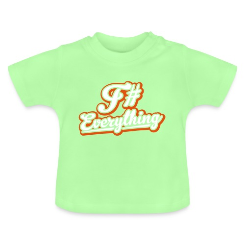 F# Everything - Baby T-Shirt