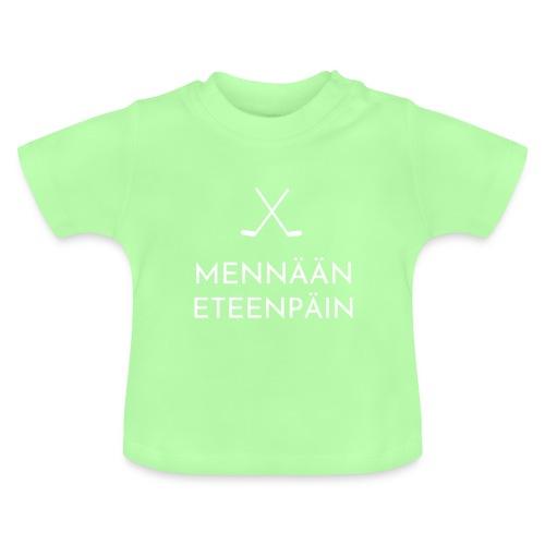 Mennaeaen eteenpaein valkoinen - Vauvan t-paita