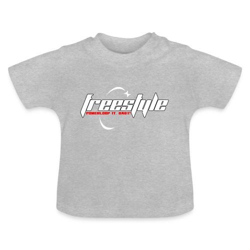 Freestyle - Powerlooping, baby! - Baby T-Shirt