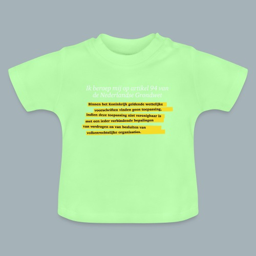 Nederlandse Grondwet T-Shirt - Artikel 94 - Baby T-shirt