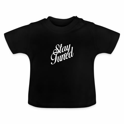 Restez à l'écoute - T-shirt Bébé