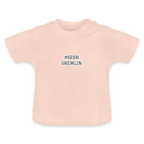 #SESHGREMLIN - Baby T-Shirt