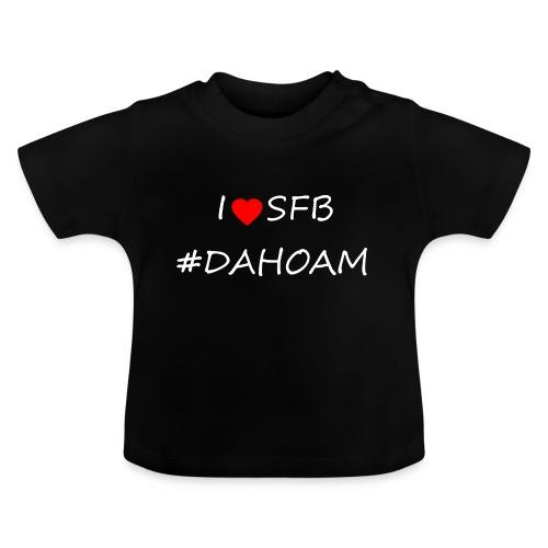 I ❤️ SFB #DAHOAM - Baby T-Shirt