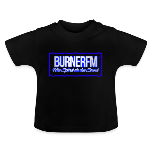 BurnerFM Hier Sürst du den Sound - Baby T-Shirt