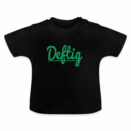 Deftig_underline_green - Baby T-shirt