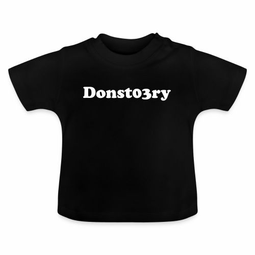 donst03ry name - Baby T-Shirt
