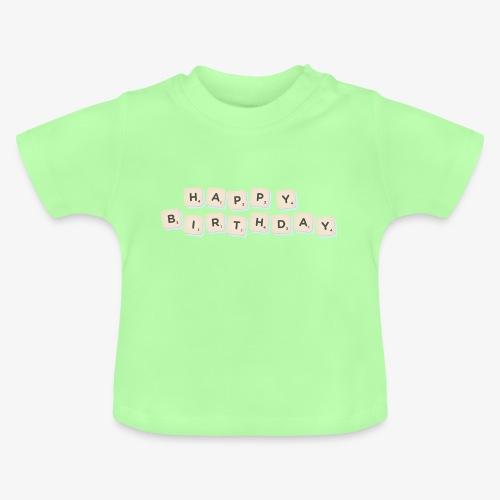 Happy Birthday Scrabble - Baby T-Shirt