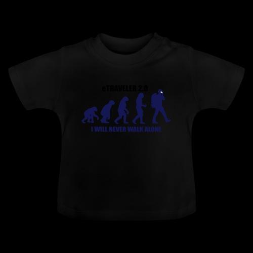 I WILL NEVER WALK ALONE - Baby T-Shirt