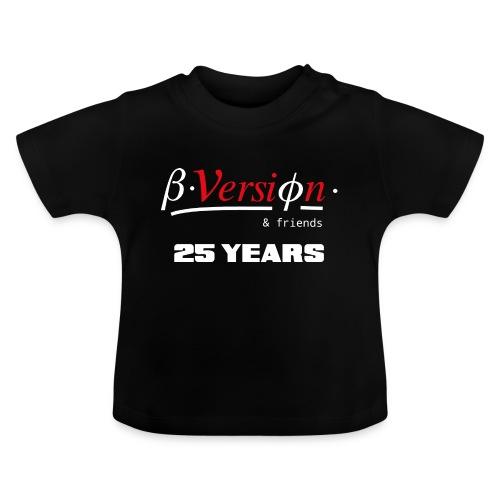 Beta- Version & Friends 25 Years - Baby T-Shirt