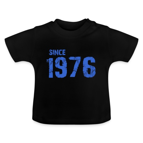Since 1976 - Baby T-shirt