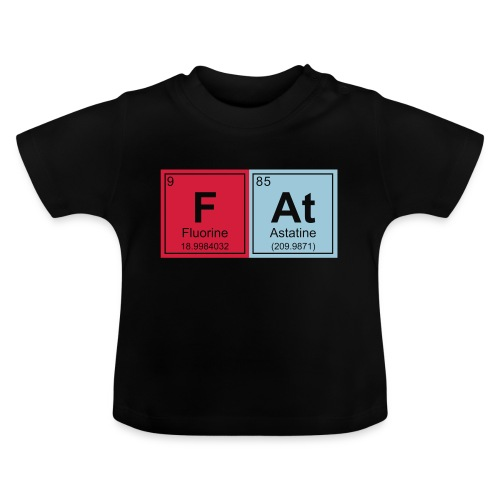 Geeky Fat Periodic Elements - Baby T-Shirt