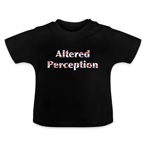 Altered Perception - Baby T-Shirt