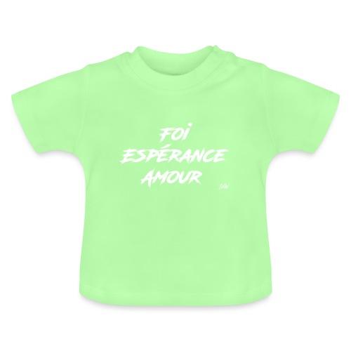 Foi Espérance Amour - T-shirt Bébé