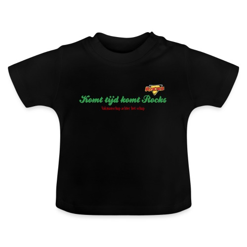 Komt tijd komt Rocks - Baby T-shirt
