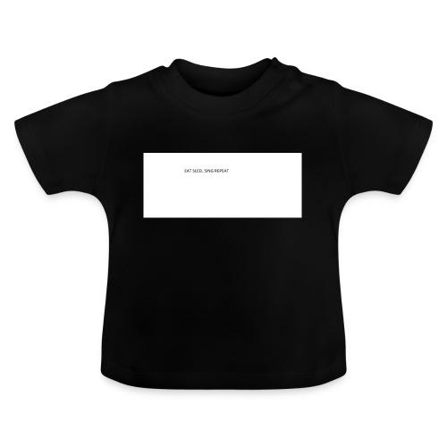 eat sleep sing - Baby T-Shirt