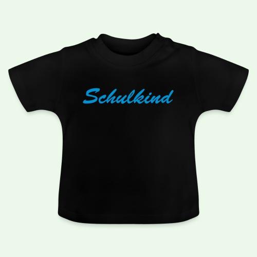Schulkind // Erste Klasse Kind // Einschulung // - Baby T-Shirt