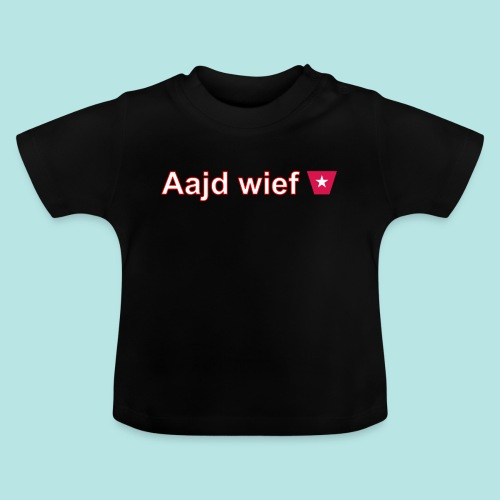 Aajd wief def w hori - Baby T-shirt