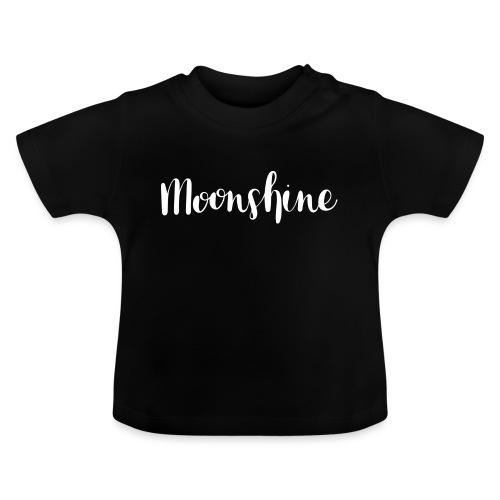 Moonshine - Baby T-Shirt