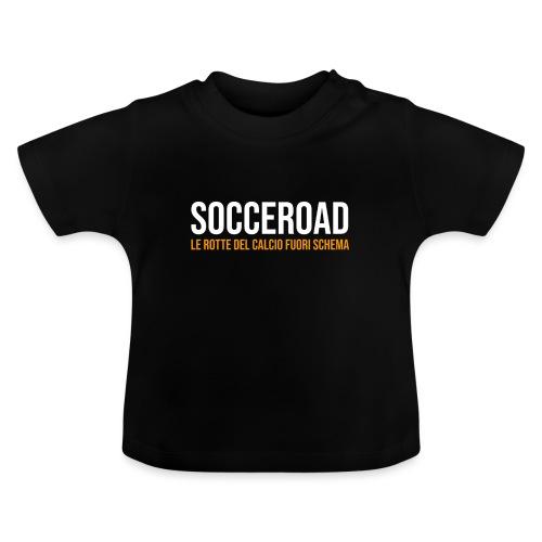 SOCCEROAD le rotte del calcio fuori schema - Maglietta per neonato