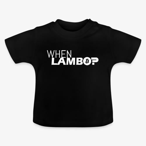 HODL-when lambo-w - Baby T-Shirt