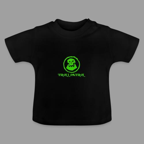 Troll Patrol Logo 2 - Baby T-Shirt